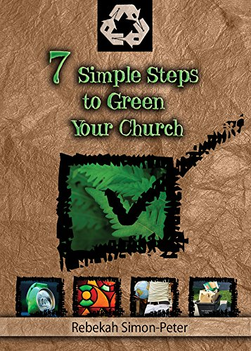 Download 7 Simple Steps to Green Your Church PDF