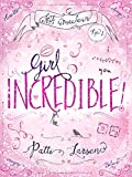 Girl Incredible (Kit MacLean Book 1)