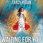 Waiting for You | Tracy Tegan