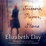 Scissors, Paper, Stone | Elizabeth Day