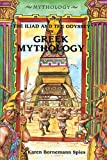 img - for The Iliad and the Odyssey in Greek Mythology book / textbook / text book