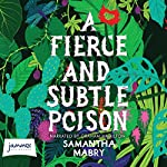A Fierce and Subtle Poison | Samantha Mabry