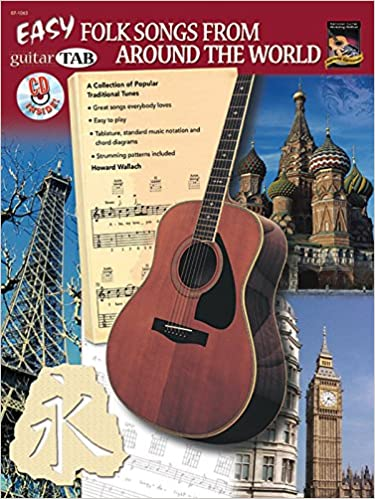 Easy Guitar Tab Folk Songs from Around the World [With CD (Audio)] (National Guitar Workshop) by Howard Wallach (1-Aug-2002)