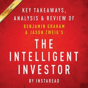 The Intelligent Investor: The Definitive Book on Value Investing, by Benjamin Graham and Jason Zweig Audiobook