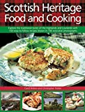 Scottish Heritage Food and Cooking%3A Ex