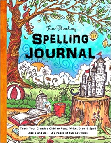 Write and Spell Ages 5 and Up Fun-Schooling Spelling Journal Teach Your Child to Read