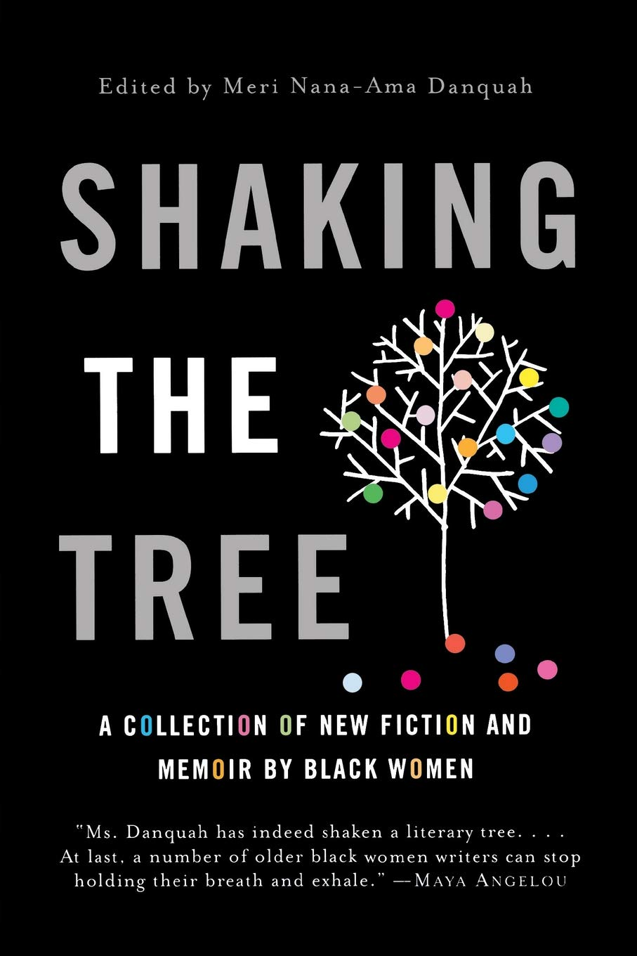 Shaking the Tree: A Collection of New Fiction and Memoir by Black Women PDF