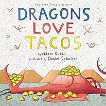 Dragons Loves Tacos by Adam Rubin (2015-05-01)