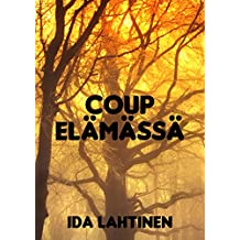 Coup elämässä (Finnish Edition)