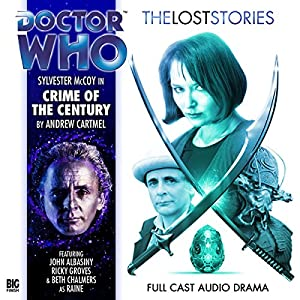 Doctor Who - The Lost Stories - Crime of the Century Performance