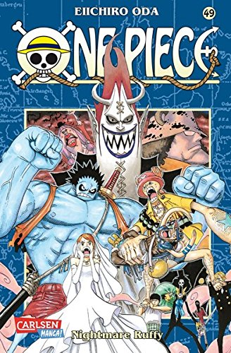 One Piece, Band 49: Nightmare Ruffy Taschenbuch – 30. Januar 2009 Eiichiro Oda Matthias Wissnet Josef Shanel Band 49: Nightmare Ruffy