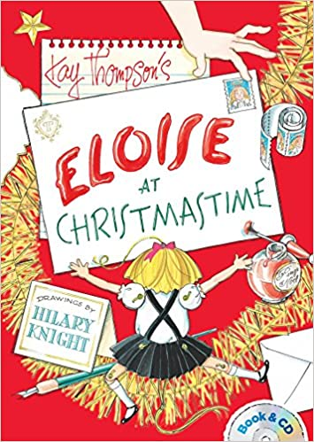 Eloise At Christmas.Eloise At Christmastime Book Cd Kay Thompson Hilary