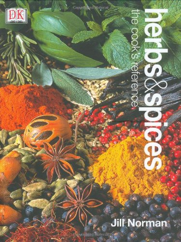 Herbs & Spices: The Cook's Reference by Jill Norman