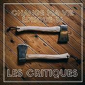 Les Critiques (Change ma vie 36) | Clotilde Dusoulier