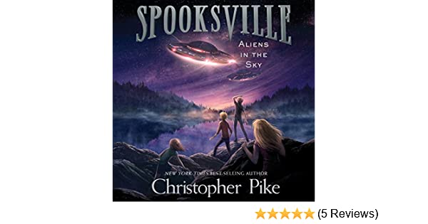 aliens in the sky pike christopher