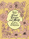 Floral Designs and Motifs for Artists, Needleworkers and Craftspeople (Dover Pictorial Archive)