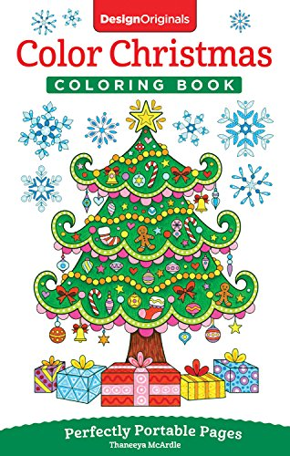 Color Christmas Coloring Book: Perfectly Portable Pages (On-The-Go! Coloring Book) (Design Originals) Extra-Thick High-Quality Perforated Pages; Convenient 5x8 Size is Perfect to Take Along Everywhere Christmas Designs To Color