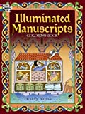 Illuminated Manuscripts Coloring Book (Dover Art Coloring Book)