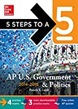 5 Steps to a 5 AP US Government and Politics, 2014-2015 Edition (5 Steps to a 5 on the Advanced Placement Examinations Series)