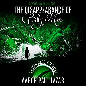 The Disappearance of Billy Moore Audiobook