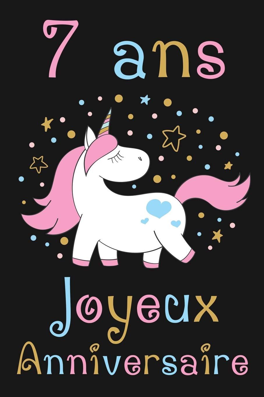 carte anniversaire fille 7 ans 7 ans Joyeux Anniversaire: Cadeau Anniversaire Fille 7 ans (French