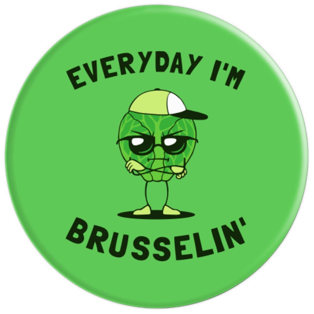 Amazon.com: Brussel Sprouts Hustle Everyday Im Brusselin ...