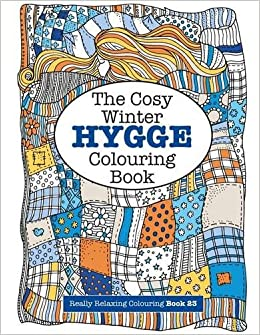 the cosy hygge winter colouring book really relaxing colouring books volume 23 elizabeth james 9781785952494 amazoncom books - Colouring Books