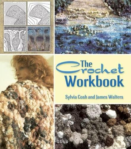 The Crochet Workbook (Dover Knitting, Crochet, Tatting, Lace) (Blanket Crocheted Edging)