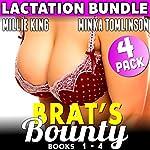 Brat's Bounty : 4 Pack Bundle: Books 1 - 4 | Millie King