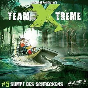 Sumpf des Schreckens (Team X-Treme 5) Hörspiel