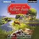 Killer Jam Audiobook by Karen MacInerney Narrated by Teri Clark Linden