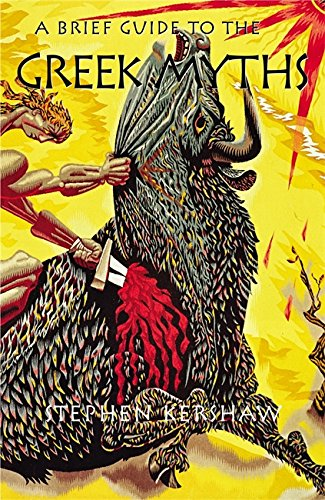 A Brief Guide to the Greek Myths (Brief Histories (Paperback))