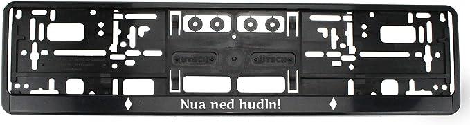 Bavariashop Kennzeichenhalter Nua Ned Hudln Nummernschildhalter Mit Spruch In Bayerischer Mundart Auto