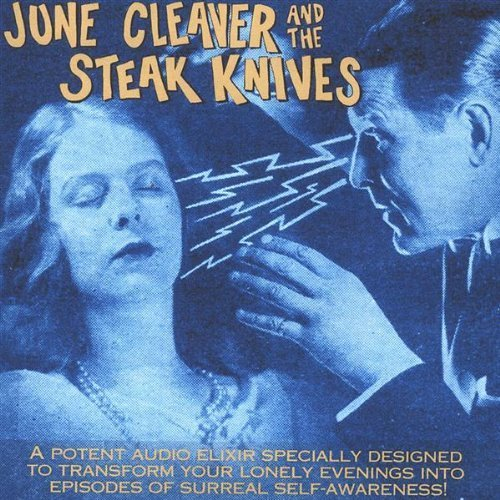 Price comparison product image Auricular Peculiar by June Cleaver & the Steak Knives (2004-11-16)