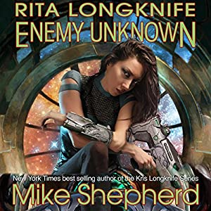 Rita Longknife - Enemy Unknown Audiobook