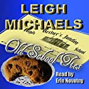 Old School Ties Audiobook by Leigh Michaels Narrated by Erin Novotny