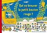 """Afficher """"Les P'tits Bonzoms n° 4<br /> Qui va trouver le petit bouton rouge ?"""""""
