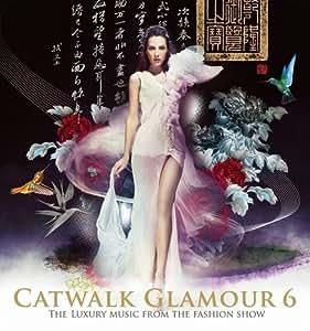 Vol. 6-Catwalk Glamour