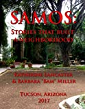 Samos: Stories That Built a Neighborhood