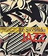 Le siècle du jazz : Art, cinéma, musique et photographie de Picasso à Basquiat par Soutif