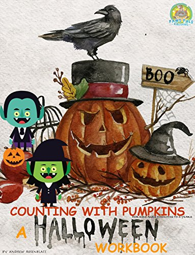 Children's Book: Counting with Pumpkins (INTERACTIVE SPECIAL HALLOWEEN WORKBOOK) LEARNING NUMBERS COLORS & MATH: Beginner readers-kids book collection (Fun with Counting Shapes 6) -