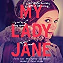 My Lady Jane Audiobook by Cynthia Hand, Brodi Ashton, Jodi Meadows Narrated by Katherine Kellgren