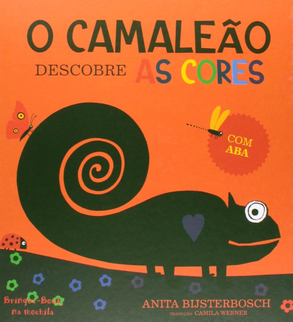 O Camaleão Descobre as Cores (Em Portuguese do Brasil) (Portuguese Brazilian) Hardcover
