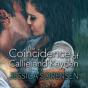 The Coincidence of Callie and Kayden Audiobook