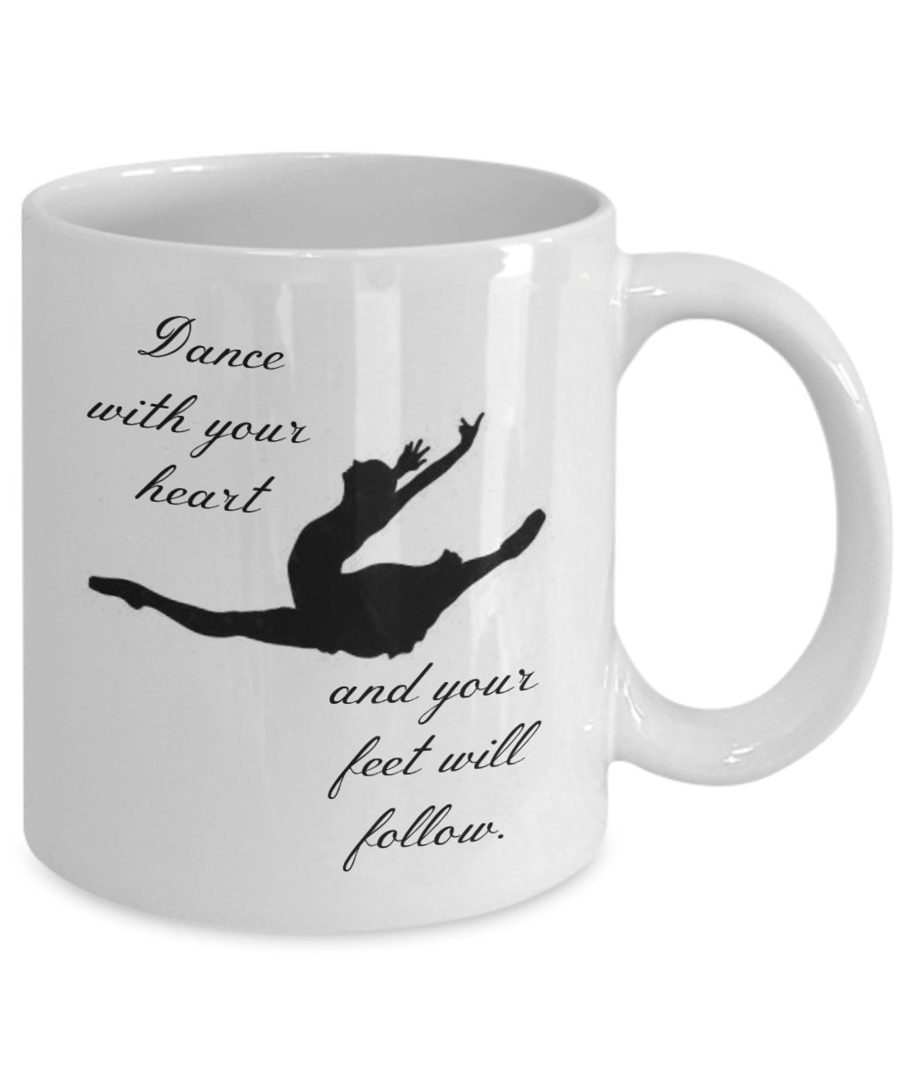 Gifts for dancers - Dance with your heart and your feet will follow 11 oz coffee mug - best present for ballet, ballroom, jazz, contemporary or modern dance teacher or dancing fanatic by DLC Novelties (Image #2)