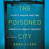 #10: The Poisoned City: Flint's Water and the American Urban Tragedy
