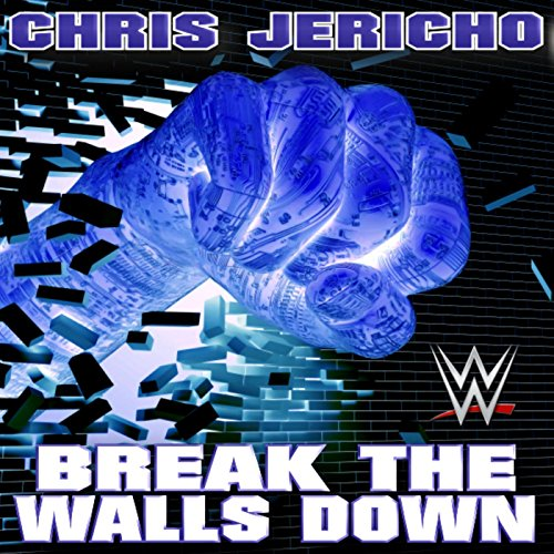Break The Walls Down (Chris Je...