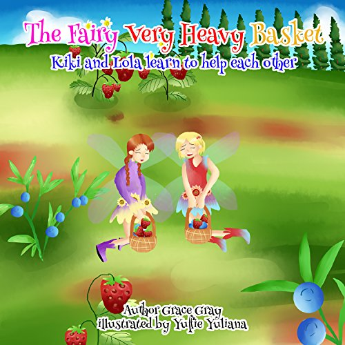 The Fairy Very Heavy Basket.: Helping each other lesson with Kiki and Lola.