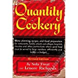 Quantity Cookery: Menu Planning and Cooking for Large Numbers by Nola Treat (1966-05-03)