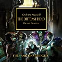 The Outcast Dead: The Horus Heresy, Book 17 Audiobook by Graham McNeill Narrated by Jonathan Keeble